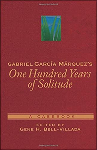 com gabriel garcia marquez s one hundred years of solitude  com gabriel garcia marquez s one hundred years of solitude a casebook casebooks in criticism 9780195144550 gene h bell villada books