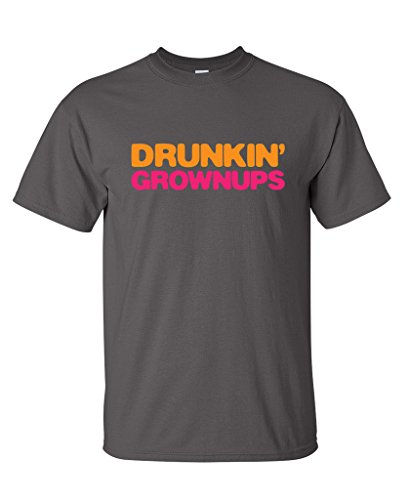 Drunkin' Grownups Adult Party Sarcastic Drinking Funny T-Shirt L Charcoal (Shirt Adults Funny T-shirt)