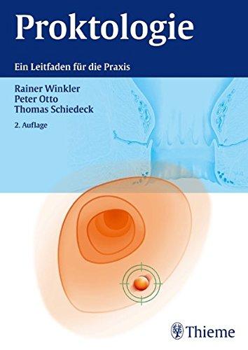 Proktologie: Ein Leitfaden für die Praxis