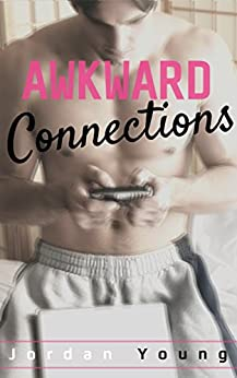 Awkward Connections by [Young, Jordan]