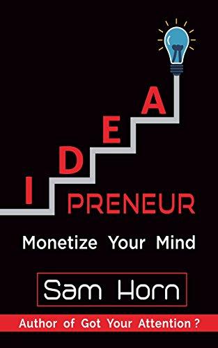 (IDEApreneur: Monetize Your Mind)
