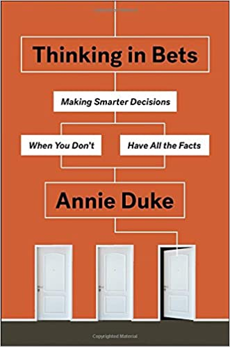 Read pdf thinking in bets making smarter decisions when you don thinking in bets making smarter decisions when you dont have all the facts fandeluxe Images