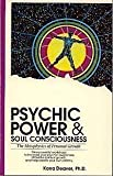 Psychic Power and Soul Consciousness, Korra Deaver, 0897930770