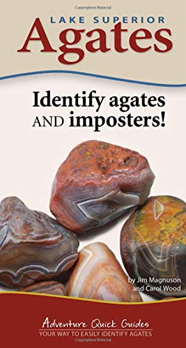 - Lake Superior Agates (Adventure Quick Guides)