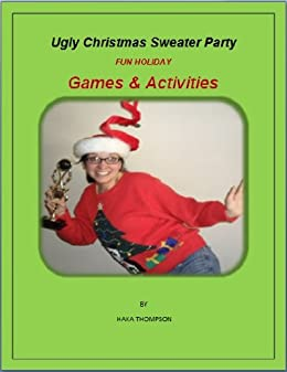 Ugly Christmas Sweater Party Games & Activities - Kindle edition ...