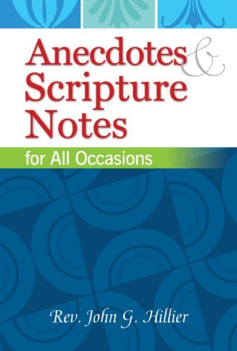Download Anecdotes & Scripture Notes for All Occasions PDF