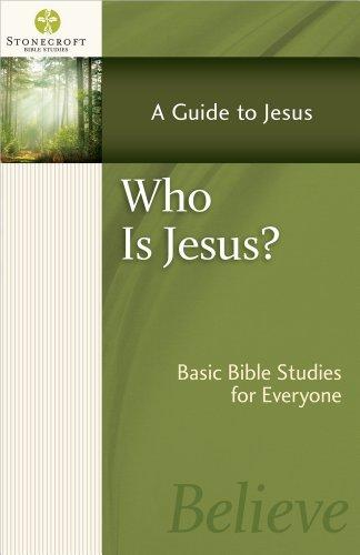 Who Is Jesus? (Stonecroft Bible Studies)