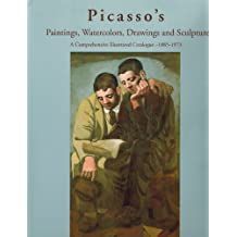 Pablo Picasso: Neoclassicism I, 1920-1921 (Picasso's Paintings, Watercolors, Drawings and Sculpture. A Comprehensive Illustrated Catalogue)