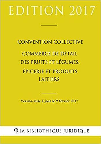 Convention Collective Commerce De Detail Des Fruits Et Legumes