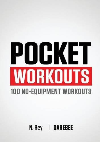 Any Weight Loss (Pocket Workouts - 100 no-equipment workouts: Train any time, anywhere without a gym or special)