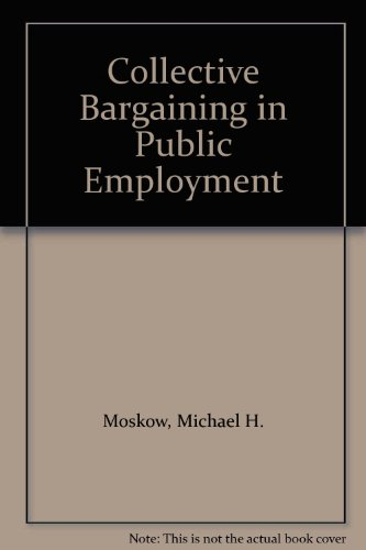 Collective Bargaining in Public Employment