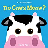 Do Cows Meow? (A Lift-the-Flap Book)