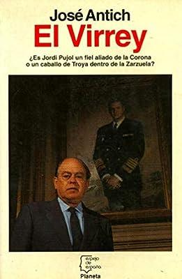 El virrey (Espejo de España): Amazon.es: Antich, José: Libros