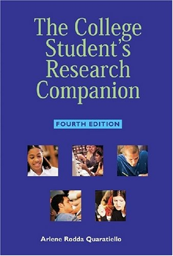 College Student's Research Companion, Fourth Edition