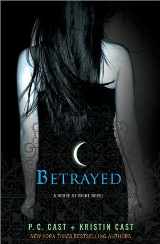 Download Betrayed (text only) 1st (First) edition by P. C. Cast,K. Cast pdf