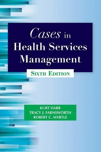 193887062X - Cases in Health Services Management