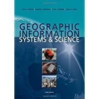 Geographic Information Systems and Science by Longley, Paul A. Published by Wiley 3rd (third) edition (2010) Paperback
