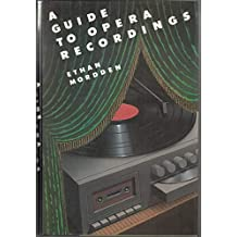 A Guide to Opera Recordings