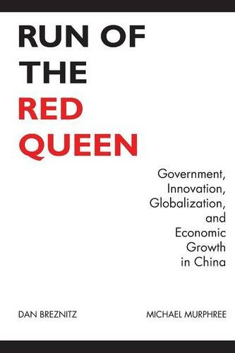 Run of the Red Queen: Government, Innovation, Globalization, and Economic Growth in China ebook