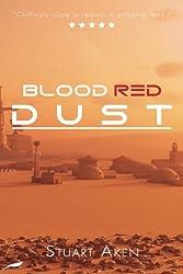 Blood Red Dust (Generation Mars) (Volume 1)