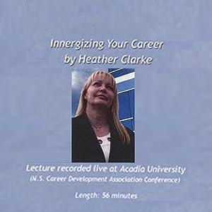 Innergizing Your Career Speech