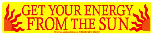 Get Your Energy From The Sun   Solar Energy Magnetic Magnetic Bumper Sticker   Decal Magnet  9  X3