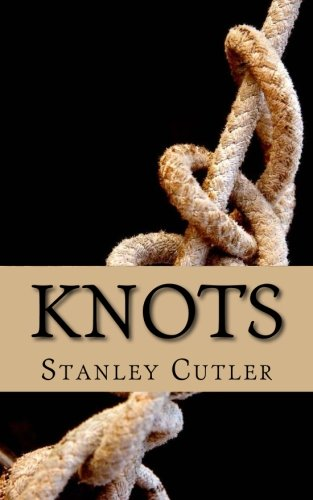 Knots: a novel of discovery