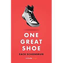 One Great Shoe (Kindle Single)
