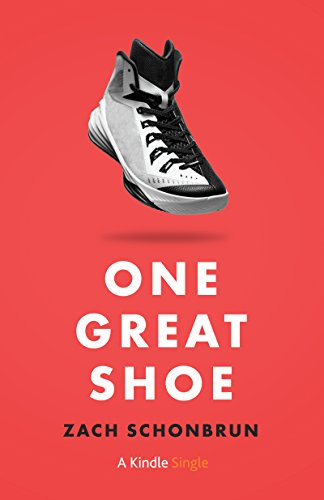One Great Shoe (Kindle Single) cover