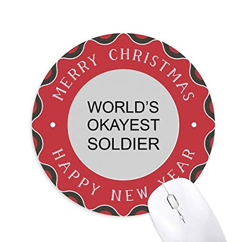 World's Okayest Soldier Best Quote Mouse Pad Merry Christmas Round Rubber (Merry Soldiers Quotes Christmas For)