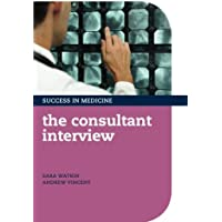 The Consultant Interview (Success in Medicine)