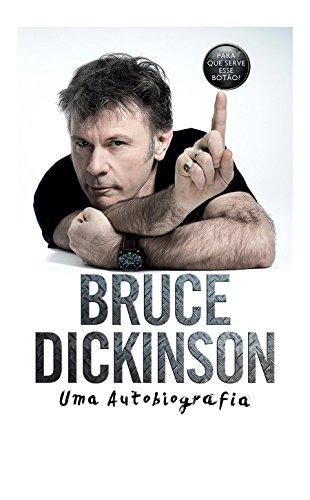 Bruce Dickinson. Uma Autobiografia (Em Portugues do Brasil)