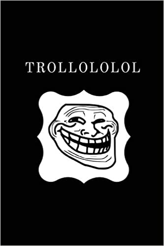 Buy Trollololol Funny Birthday Card Substitute Notebook Sarcastic Humour Gift Ideas For Him Or Her Book Online At Low Prices In India