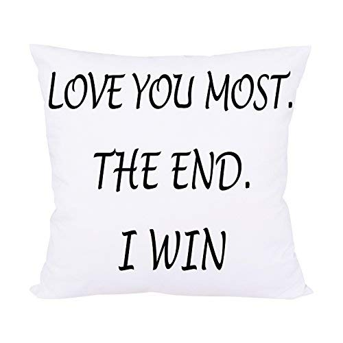 BLEUM CADE Love You Most The End I Win Decorative Throw Pillow Case Cushion Cover Pillowcase (Best Gifts To Get Your Girlfriend For Christmas)
