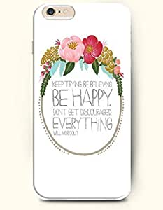SevenArc Hard Phone Case for Apple iPhone 6 Plus ( iPhone 6 + )( 5.5 inches) - Keep Trying Be Believing Be Happy... by mcsharks