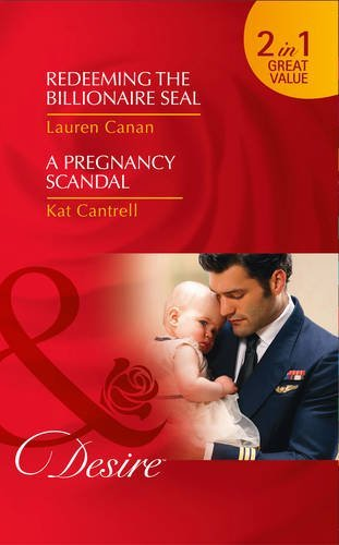 book cover of Redeeming the Billionaire SEAL / A Pregnancy Scandal