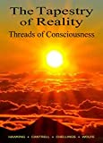 The Tapestry of Reality, Threads of Consciousness