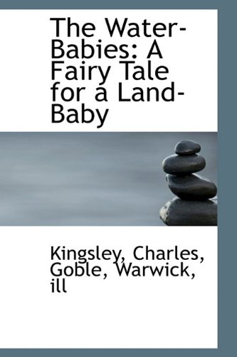 The Water-Babies: A Fairy Tale for a Land-Baby pdf epub