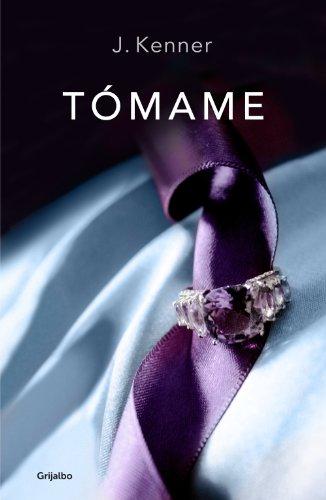 Tómame (Trilogía Stark 4) (Spanish Edition)