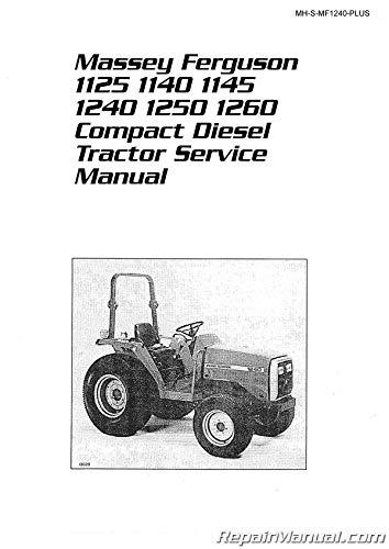 MH-S-MF1240-PLUS Massey Ferguson 1125 1140 1145 1240 1250 1260 Compact Diesel Tractor Service Manual