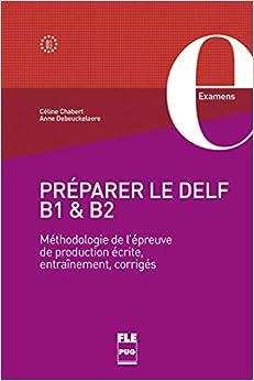 PREPARER LE DELF B1 Y B2 (FRANCAIS LANGUE ETRANGERE)