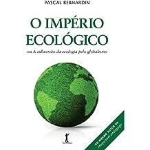 O Império Ecológico