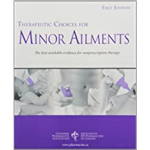Therapeutic Choices For Minor Ailments (SEE CGEN1)