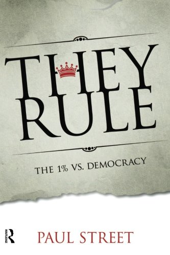 (They Rule: The 1% vs. Democracy)