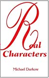 Real Characters, Michael Darkow, 0595210759
