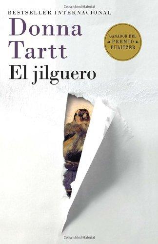 El jilguero: (The Goldfinch--Spanish-language edition) (Spanish Edition)