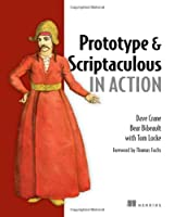 Prototype and Scriptaculous in Action Front Cover