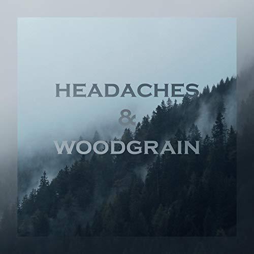 - Headaches | Woodgrain