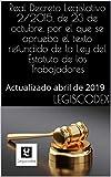 Real Decreto Legislativo 2/2015, de 23 de octubre, por el que se aprueba el texto refundido de la Ley del Estatuto de los Trabajadores: Actualizado abril ... (Códigos Básicos nº 15) (Spanish Edition)