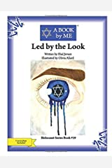 Led by the Look Paperback